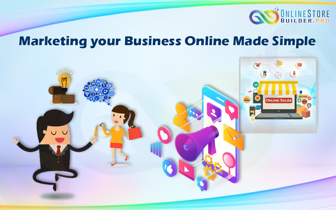 Marketing your Business Online Made Simple
