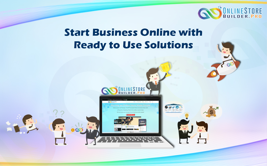 Start Business Online With Ready to Use Solutions